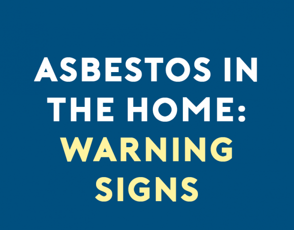 Asbestos in the Home:Warning Signs